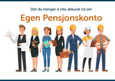 Nå er Egen Pensjonskonto her!